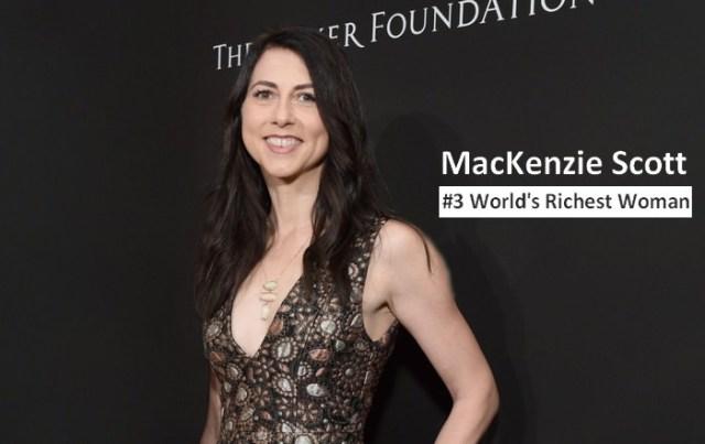 MacKenzie Scott richest women in the world 2021