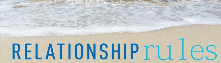 Relationship Rules Starter Guide