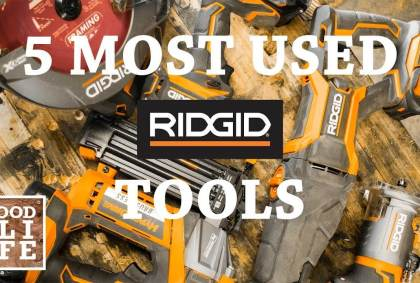 ridgid tools, most used, cordless tools review