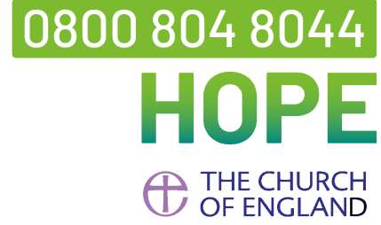 "CofE ""Hope"" phone: 0800 804 8044"