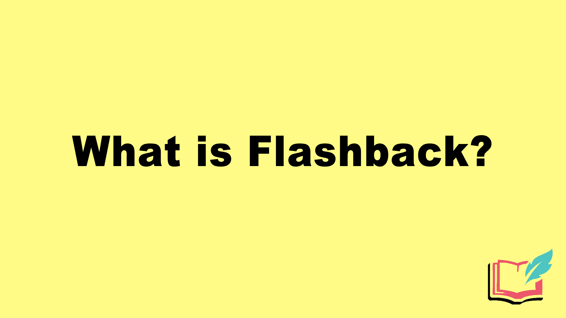 What Is Flashback In Literature Definition Examples Of