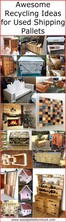 Awesome Recycling Ideas Used Shipping Pallets Wood