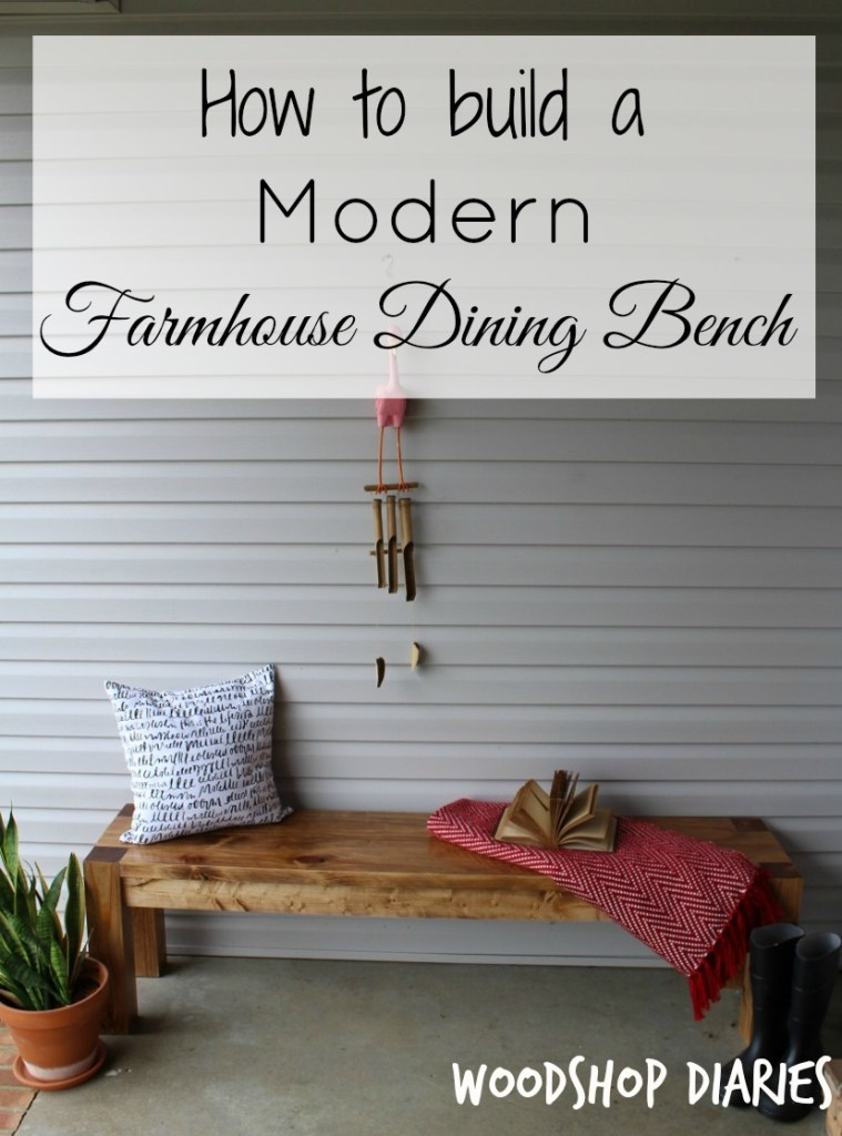 How to build a modern farmhouse bench
