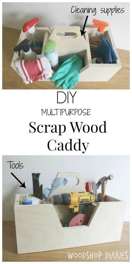 How to build a Scrap Wood Carrying Caddy for Tools or Cleaning Supplies