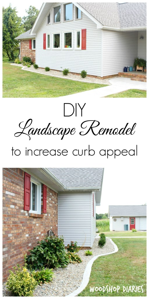 How a DIY Landscape Renovation can Improve Your Curb Appeal