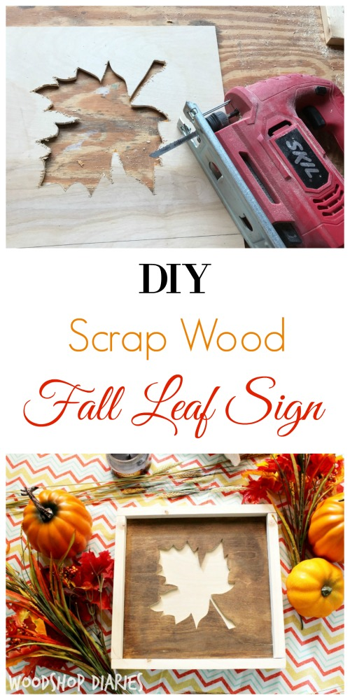 Super simple DIY fall leaf sign made from wood scraps!