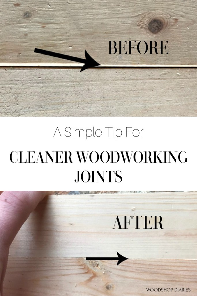 """Pinterest graphic showing before and after squaring edges with text """"A simple tip for cleaner woodworking joints"""""""