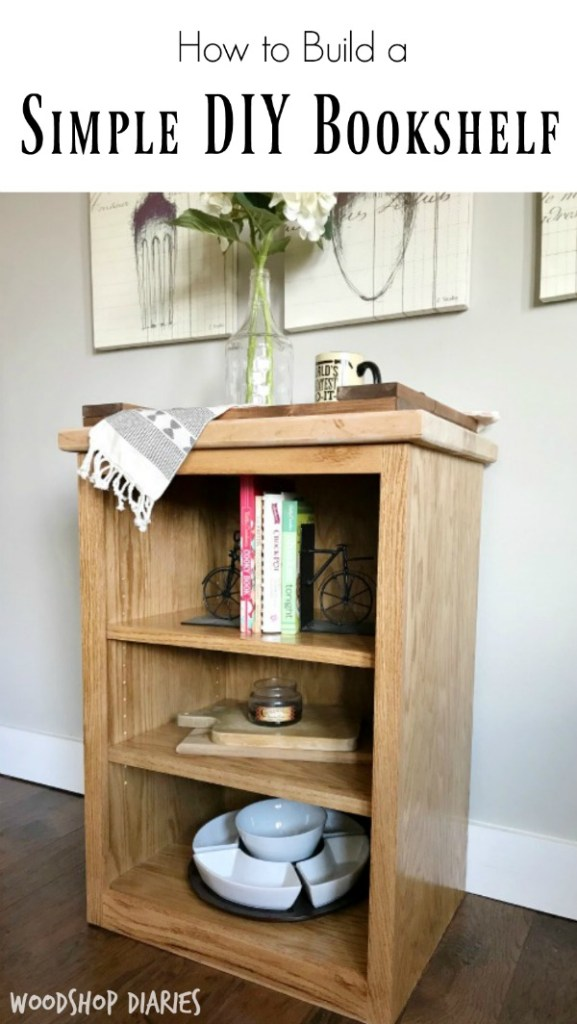 How to build a simple DIY bookshelf--free woodworking plans and tutorial