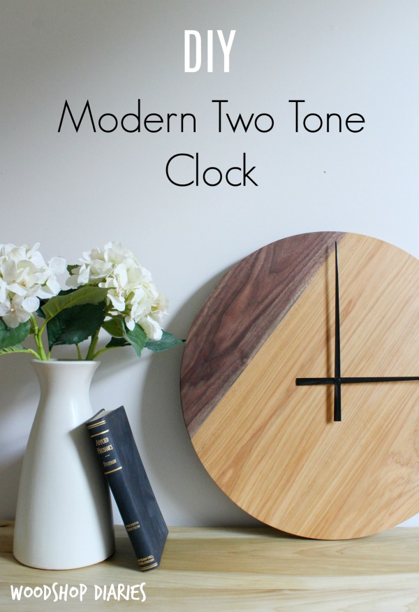 How To Build Your Own Two Tone Diy Modern Wood Clock