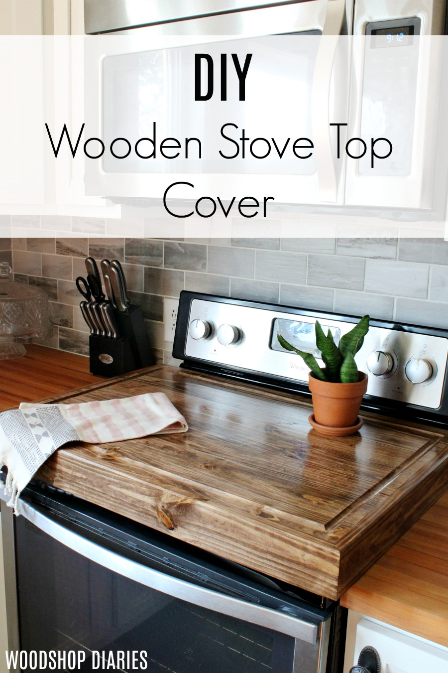 How to maximize your counter space by building a DIY wooden stove top cover
