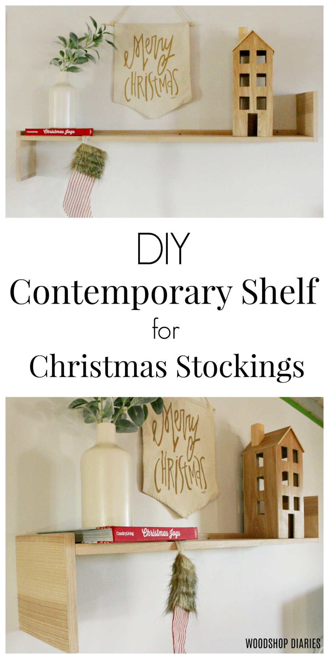 DIY Contemporary Shelf used as a Christmas Stocking Holder and place to display Christmas village