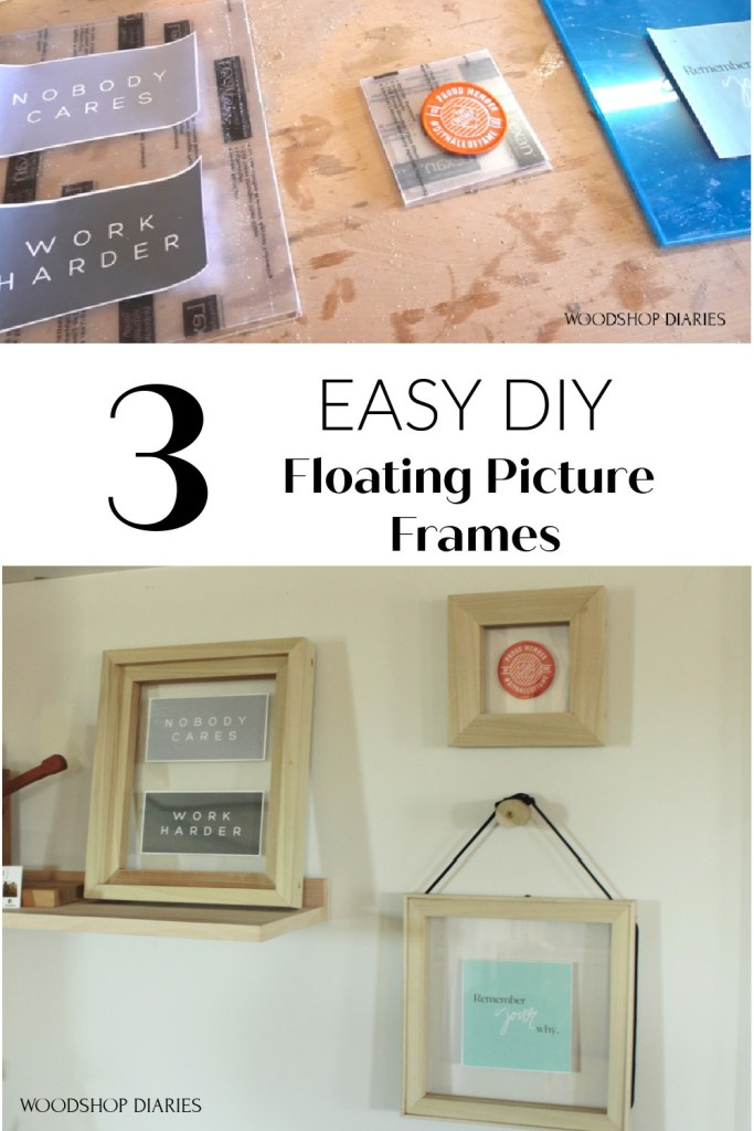 Pinterest collage image for 3 EASY DIY floating picture frame ideas