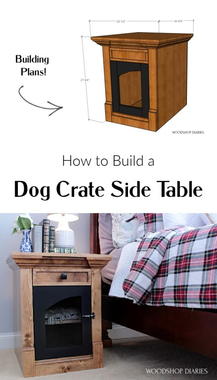 Pinterest collage of overall dog crate dimensions above and finished project below