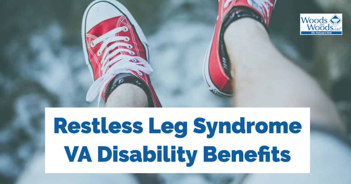 VA Disability Benefits for Restless Leg Syndrome and Sleep ...