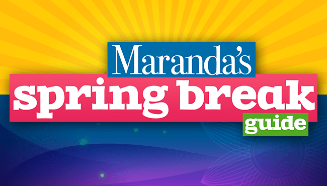 Maranda Spring Break Web Graphic 650x370_64653
