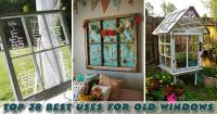Decorating  Craft Ideas For Old Windows - Inspiring ...