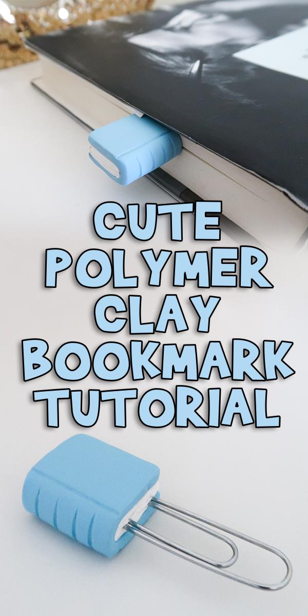Cute Polymer Clay Bookmark Tutorial Woo Jr Kids Activities