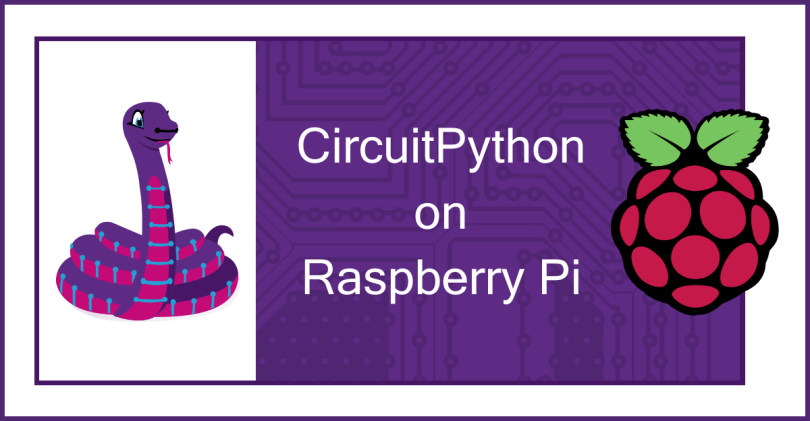 CircuitPython On Raspberry Pi Graphic