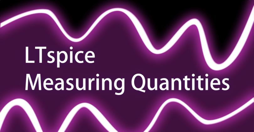 LTspice Measuring Quantities Graphic