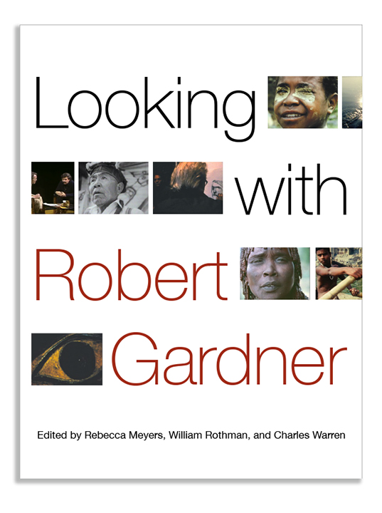 Looking with Robert Gardner cover