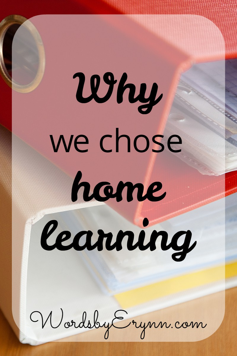 The reasons we chose home learning for our children, and our family, and demystifying the concept one day at a time through sharing our experiences. WordsbyErynn.com