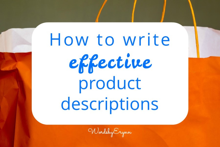 Write effective product descriptions WordsbyErynn