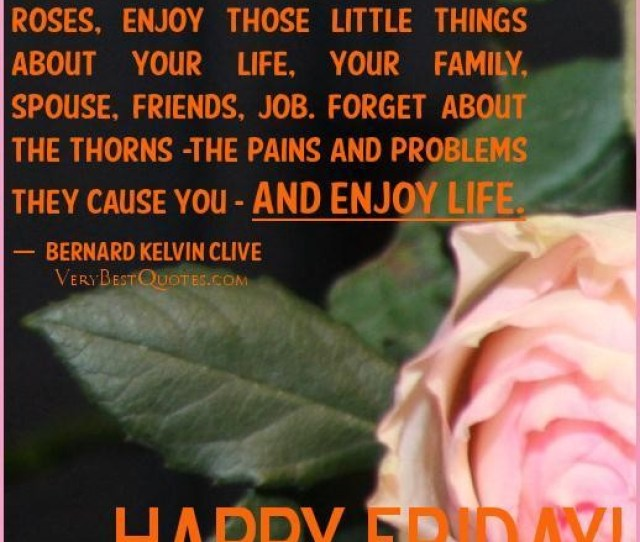 Inspirational Good Morning Friday Quotes Today Quotes