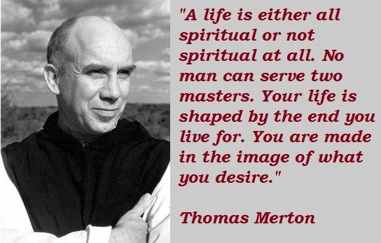 Thomas merton famous quotes 5 - Collection Of Inspiring Quotes ...