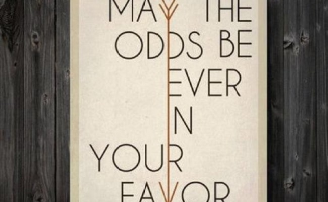 Film The Hunger Games Quotes And Sayings Odds Favor