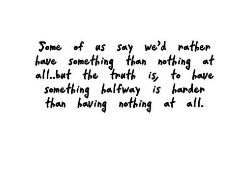 Some of us say we'd rather have something than nothing at
