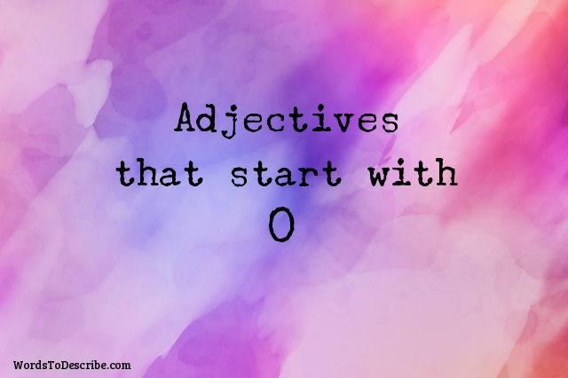 adjectives that begin with O