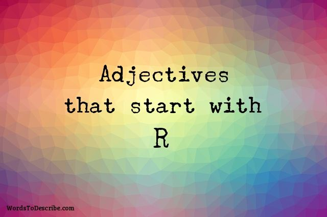 adjectives that begin with r