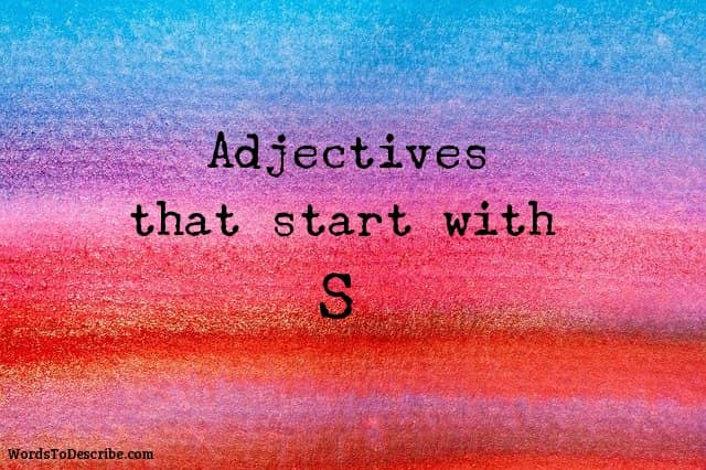 adjectives that begin with s