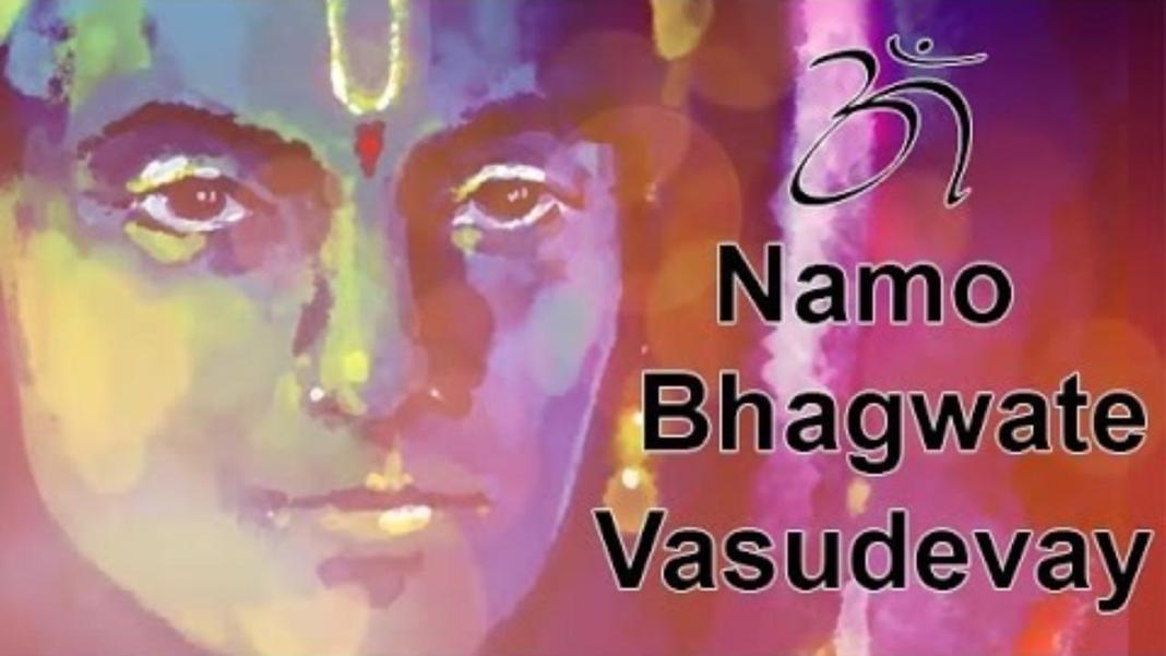 om-namo-bhagavate-vasudevaya