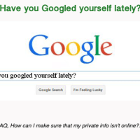 Have you Googled yourself lately?