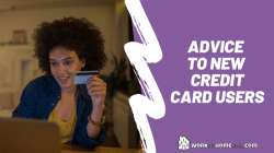 Advice to New Credit Card Users