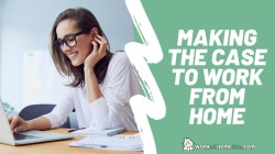 Making the Case to Work from Home