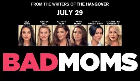 Bad Moms trailer met Mila Kunis, Kristen Bell, Christina Applegate, Jada Pinkett Smith & Kathryn Hahn
