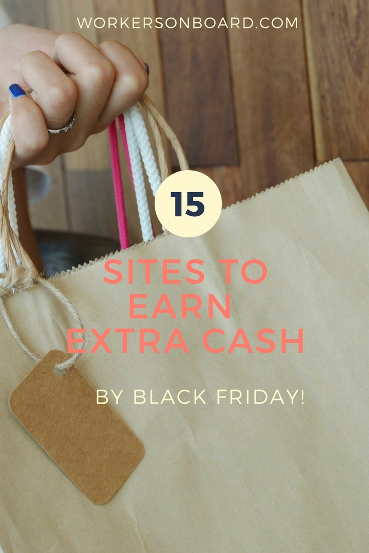 15 Sites To Earn Extra Cash By Black Friday Workersonboard
