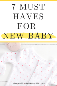 Must Have's for Baby Registry