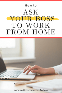 Ask Your Boss to Work From Home