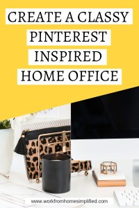 How to Create A Classy Pinterest Inspired Home Office