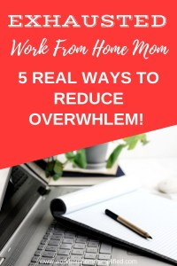5 Time Hacks Every Exhausted Work From Home Mom Needs