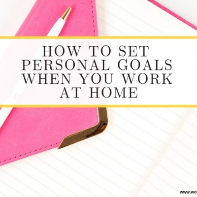 How to Keep Personal Development Goals Working from Home