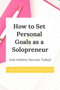 Set and Keep Your Personal Goals when you Work at Home