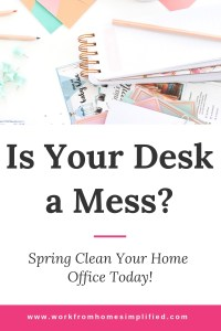 Easy Steps to Organize Your Home Office Today!