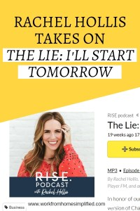 Rachel Hollis Takes On The Lie: Ill Start Tomorrow Curate