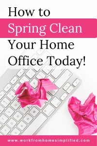 How to Spring Clean Your Home Office