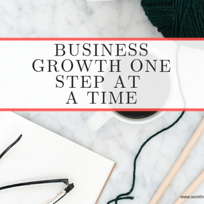 Grow Your Business One Step at a Time