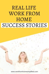 Real Life Work From Home Success Stories